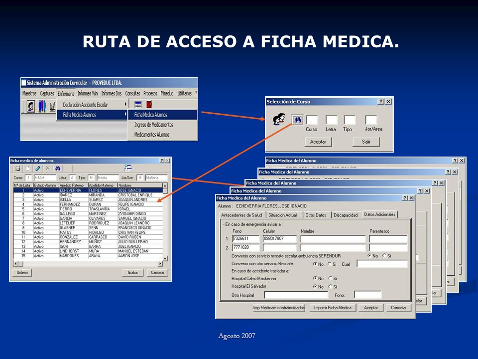 RUTA DE ACCESO A FICHA MEDICA. Agosto 2007