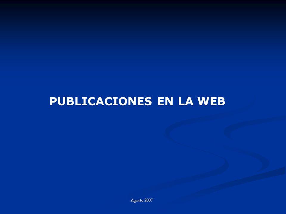 PUBLICACIONES EN LA WEB Agosto 2007