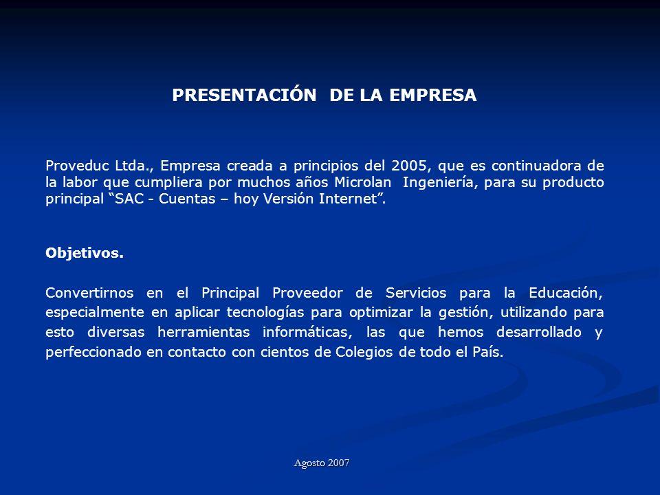 PRESENTACIÓN DE LA EMPRESA Proveduc Ltda., Empresa creada a principios del 2005, que es continuadora de la labor que cumpliera por muchos años Microla