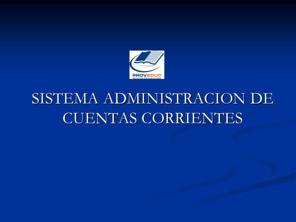 SISTEMA ADMINISTRACION DE CUENTAS CORRIENTES