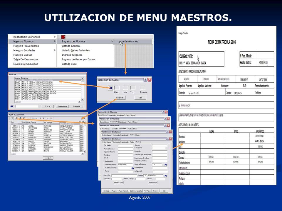 UTILIZACION DE MENU MAESTROS. Agosto 2007
