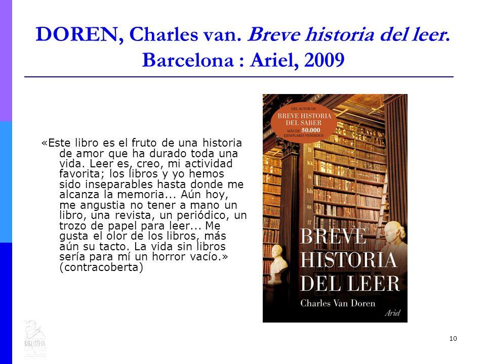10 DOREN, Charles van.Breve historia del leer.