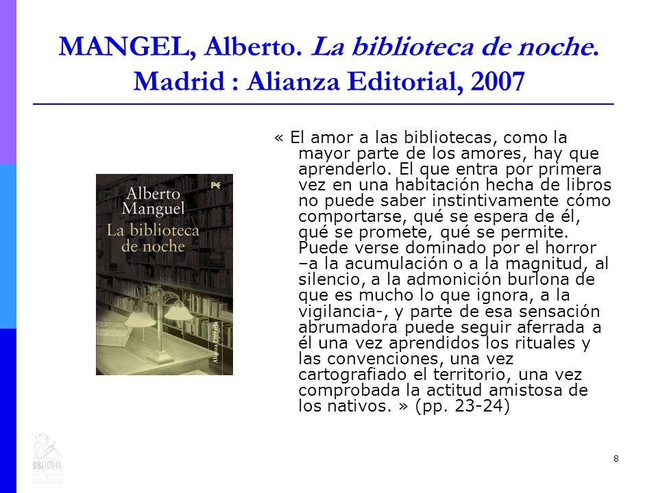 8 MANGEL, Alberto. La biblioteca de noche.