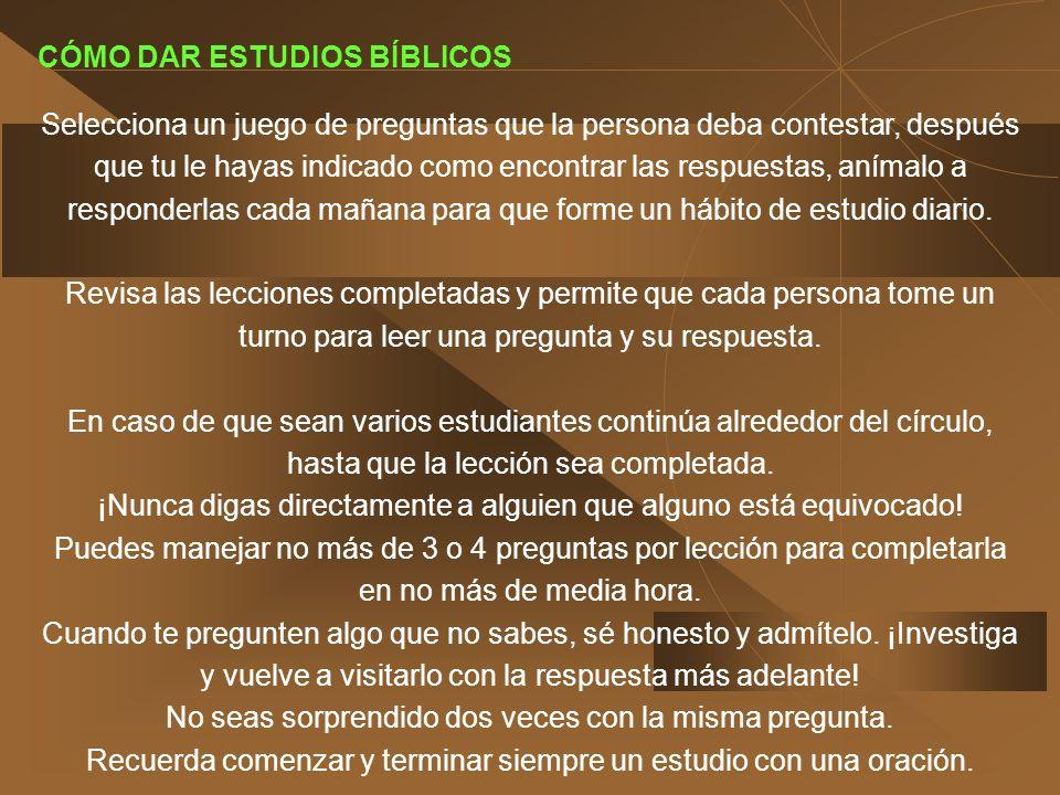 ENCONTRANDO A ALGUIEN DESEOSO DE ESTUDIAR Algunos métodos para encontrar un interesado en estudiar la Biblia: Llama a tus vecinos y amigos, ofréceles