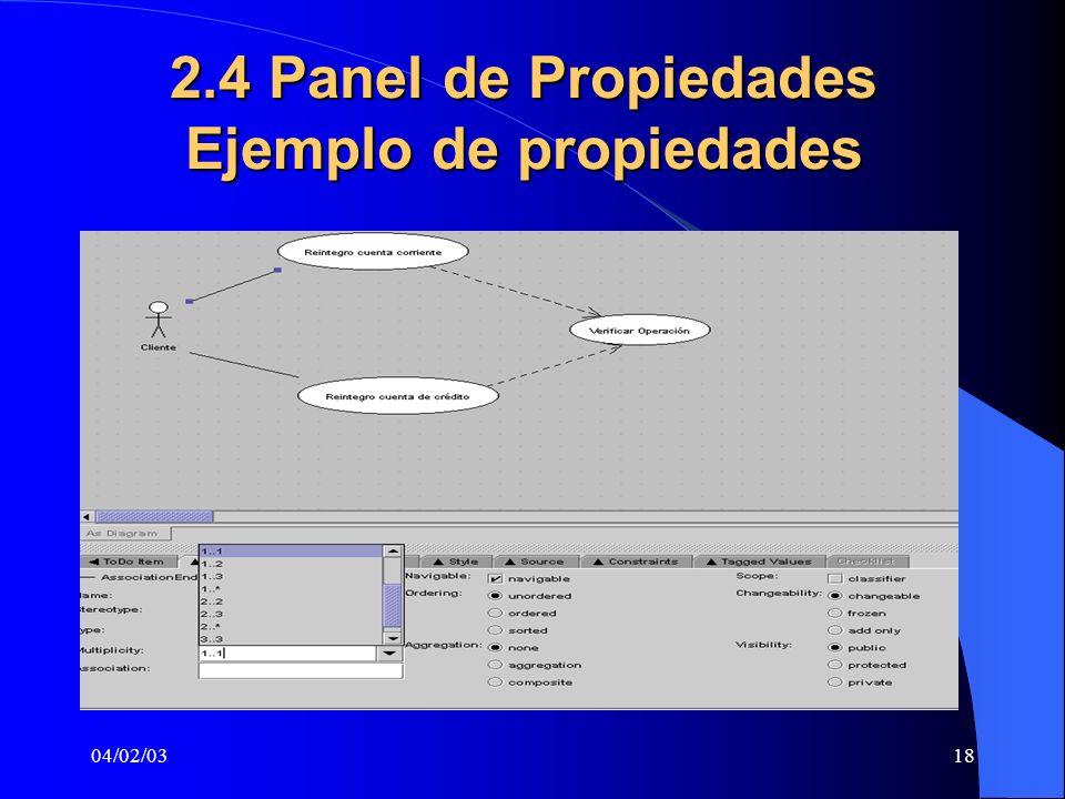 04/02/0318 2.4 Panel de Propiedades Ejemplo de propiedades