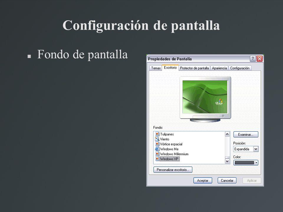 Configuración de pantalla Fondo de pantalla