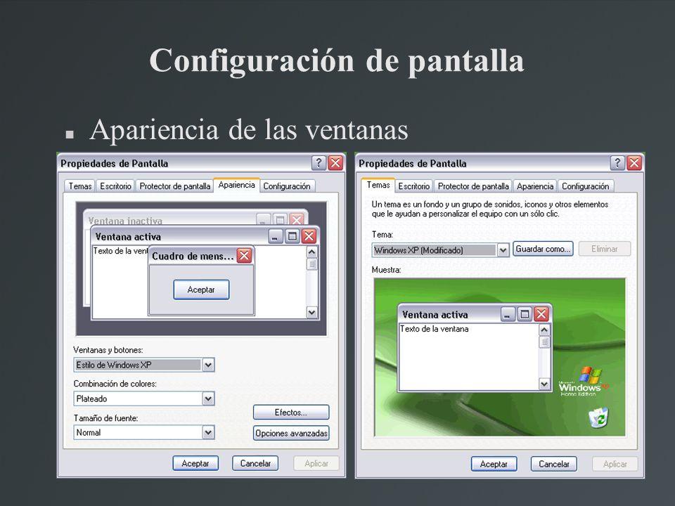 Configuración de pantalla Apariencia de las ventanas