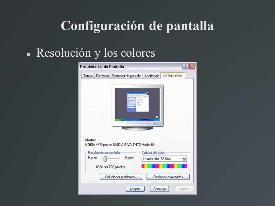 Configuración de pantalla Resolución y los colores