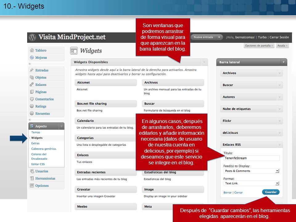 10.- Widgets Después de Guardar cambios, las herramientas elegidas aparecerán en el blog.