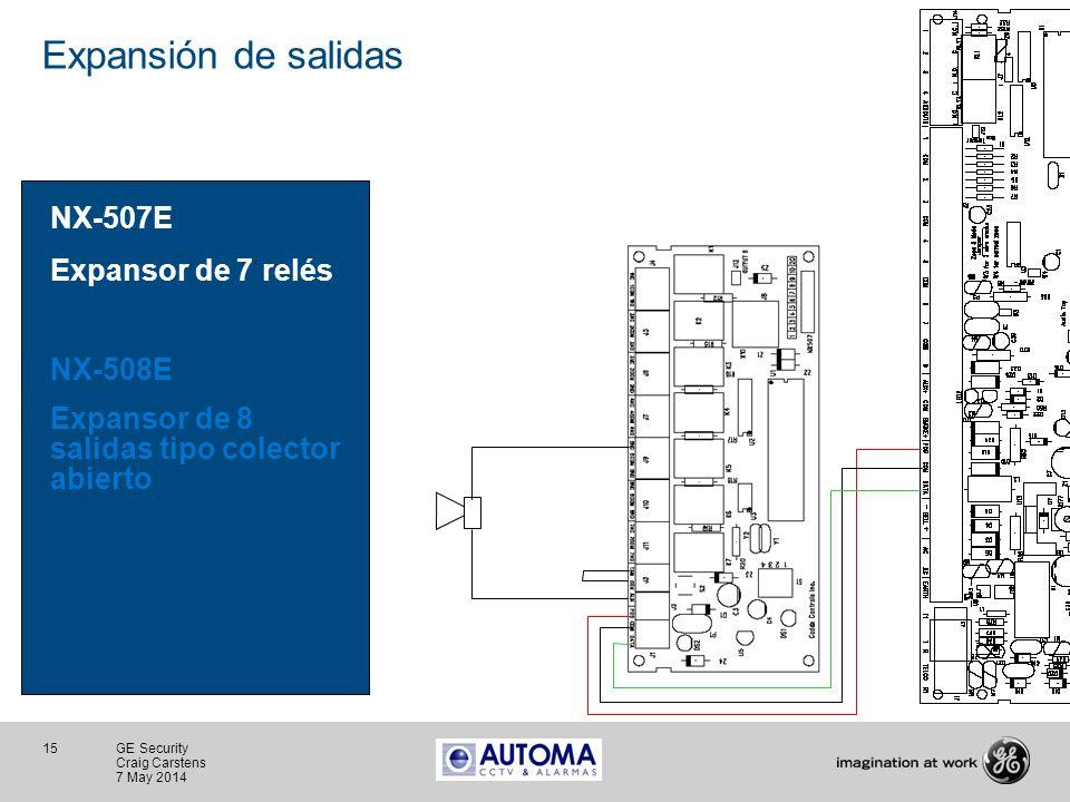 15 GE Security Craig Carstens 7 May 2014 Expansión de salidas NX-507E Expansor de 7 relés NX-508E Expansor de 8 salidas tipo colector abierto