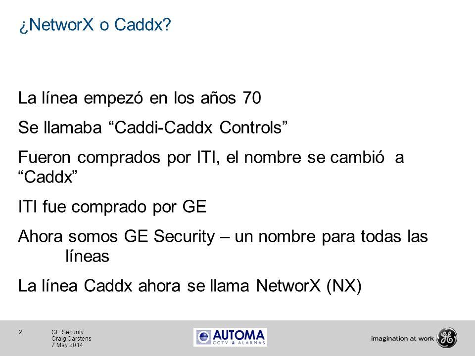 2 GE Security Craig Carstens 7 May 2014 ¿NetworX o Caddx? La línea empezó en los años 70 Se llamaba Caddi-Caddx Controls Fueron comprados por ITI, el