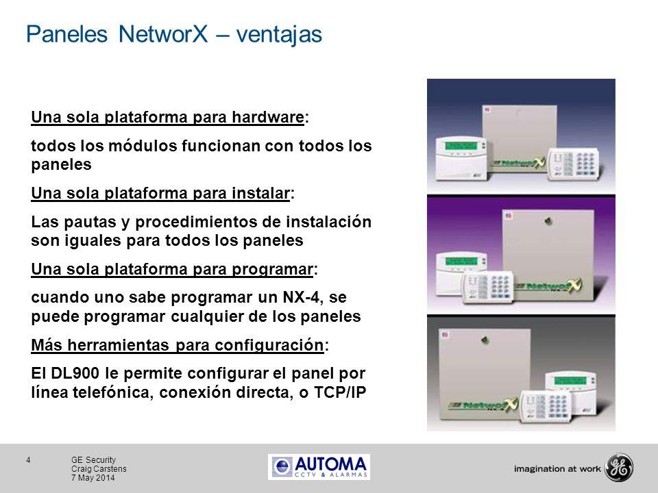 4 GE Security Craig Carstens 7 May 2014 Paneles NetworX – ventajas Una sola plataforma para hardware: todos los módulos funcionan con todos los panele