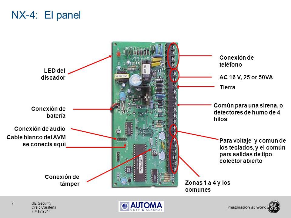 7 GE Security Craig Carstens 7 May 2014 NX-4: El panel Común para una sirena, o detectores de humo de 4 hilos Conexión de támper Para voltaje y comun