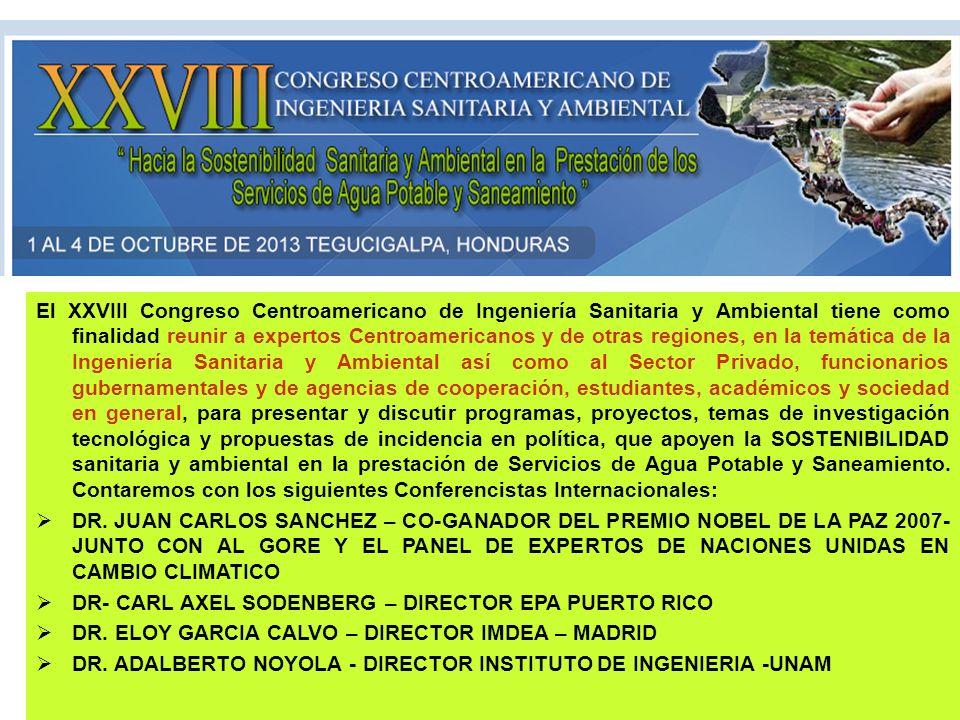 El XXVIII Congreso Centroamericano de Ingeniería Sanitaria y Ambiental tiene como finalidad reunir a expertos Centroamericanos y de otras regiones, en