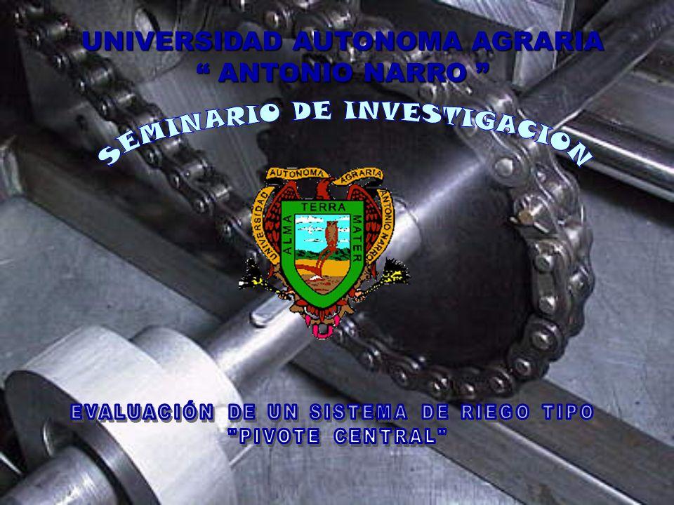 UNIVERSIDAD AUTONOMA AGRARIA ANTONIO NARRO UNIVERSIDAD AUTONOMA AGRARIA ANTONIO NARRO