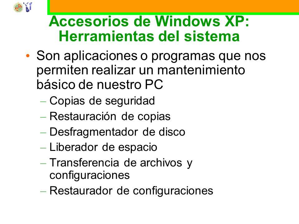 Curso básico de Windows XP 24 Accesorios de Windows XP: Herramientas del sistema Son aplicaciones o programas que nos permiten realizar un mantenimiento básico de nuestro PC – Copias de seguridad – Restauración de copias – Desfragmentador de disco – Liberador de espacio – Transferencia de archivos y configuraciones – Restaurador de configuraciones