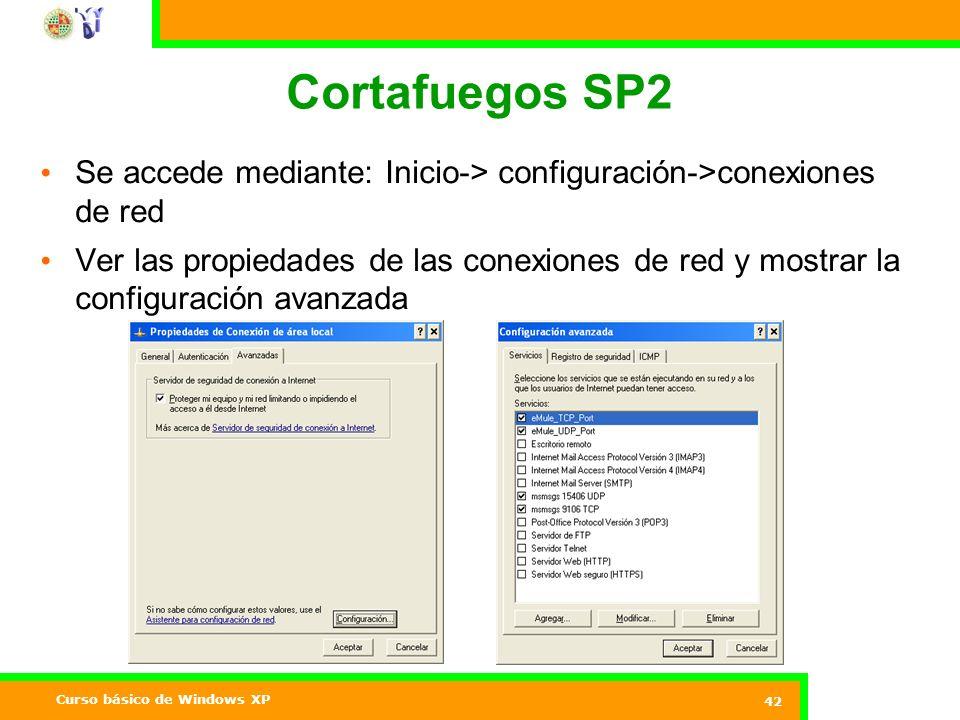 Curso básico de Windows XP 42 Cortafuegos SP2 Se accede mediante: Inicio-> configuración->conexiones de red Ver las propiedades de las conexiones de red y mostrar la configuración avanzada Internet