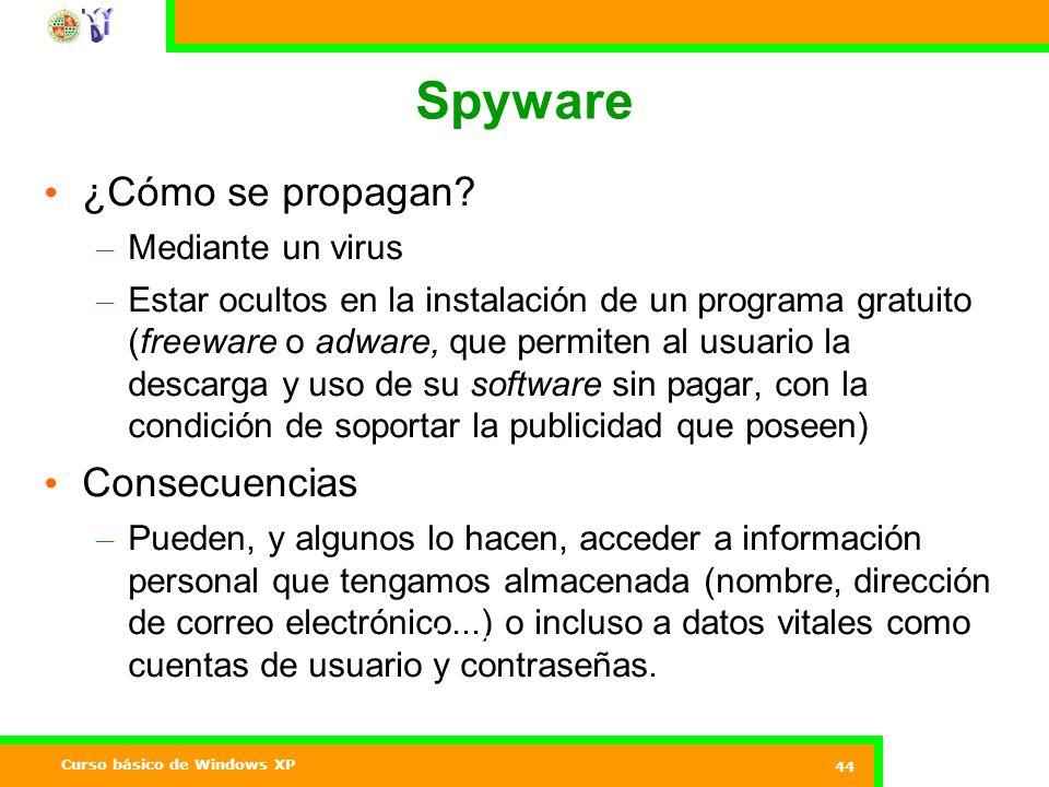 Curso básico de Windows XP 44 Spyware ¿Cómo se propagan.