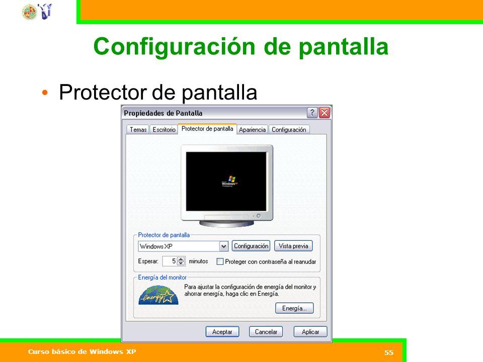 Curso básico de Windows XP 55 Configuración de pantalla Protector de pantalla