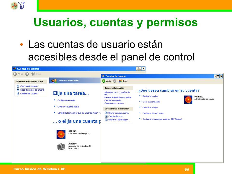 Curso básico de Windows XP 66 Usuarios, cuentas y permisos Las cuentas de usuario están accesibles desde el panel de control