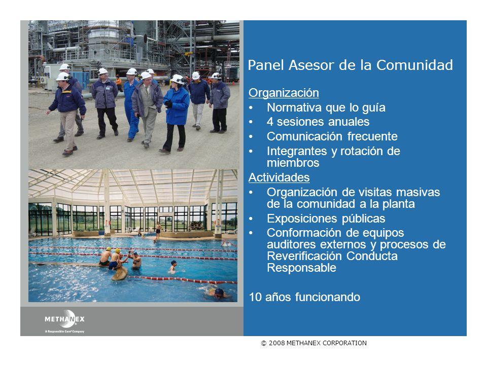 © 2008 METHANEX CORPORATION Panel Asesor de la Comunidad Organización Normativa que lo guía 4 sesiones anuales Comunicación frecuente Integrantes y ro