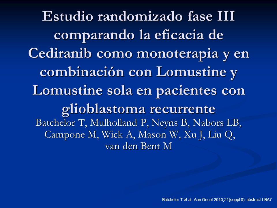 Estudio randomizado fase III comparando la eficacia de Cediranib como monoterapia y en combinación con Lomustine y Lomustine sola en pacientes con gli