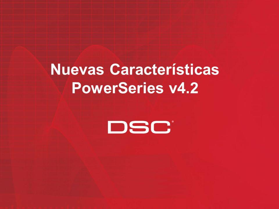 PowerSeries – Tabla de Comparación PC1616 v4.1 PC1832 v4.1 PC1616 v4.2 PC1832 v4.2 PC1864 v4.2 Zonas a bordo 688688 Zonas Físicas 163264163264 Zonas Inalámbricas 1632 Zonas en el Teclado Yes Salidas PGM a bordo 224224 Max.