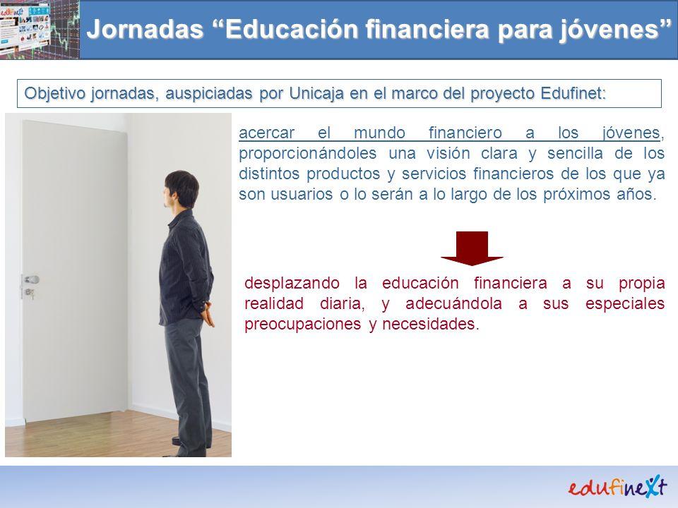 Jornadas Educación financiera para jóvenes acercar el mundo financiero a los jóvenes, proporcionándoles una visión clara y sencilla de los distintos p