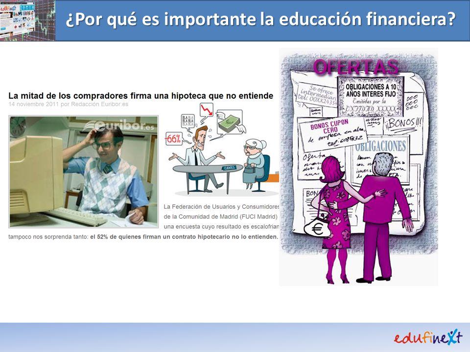 La importancia de la educación financiera La cultura financiera en España es de las más deficientes de Europa....
