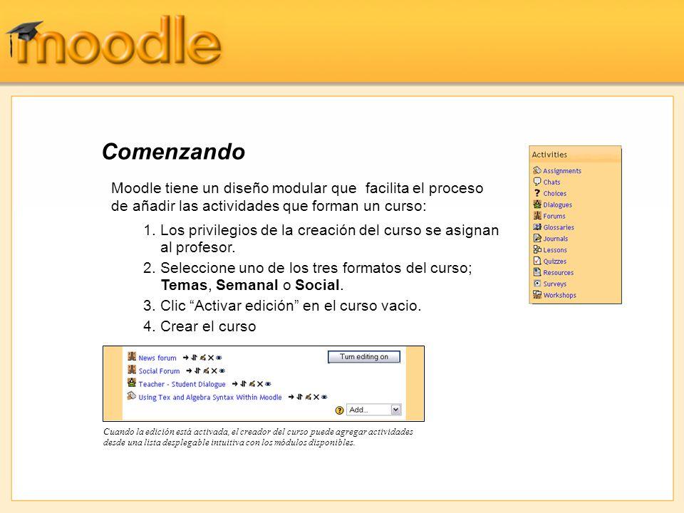 Comenzando Cuando la edición está activada, el creador del curso puede agregar actividades desde una lista desplegable intuitiva con los módulos disponibles.