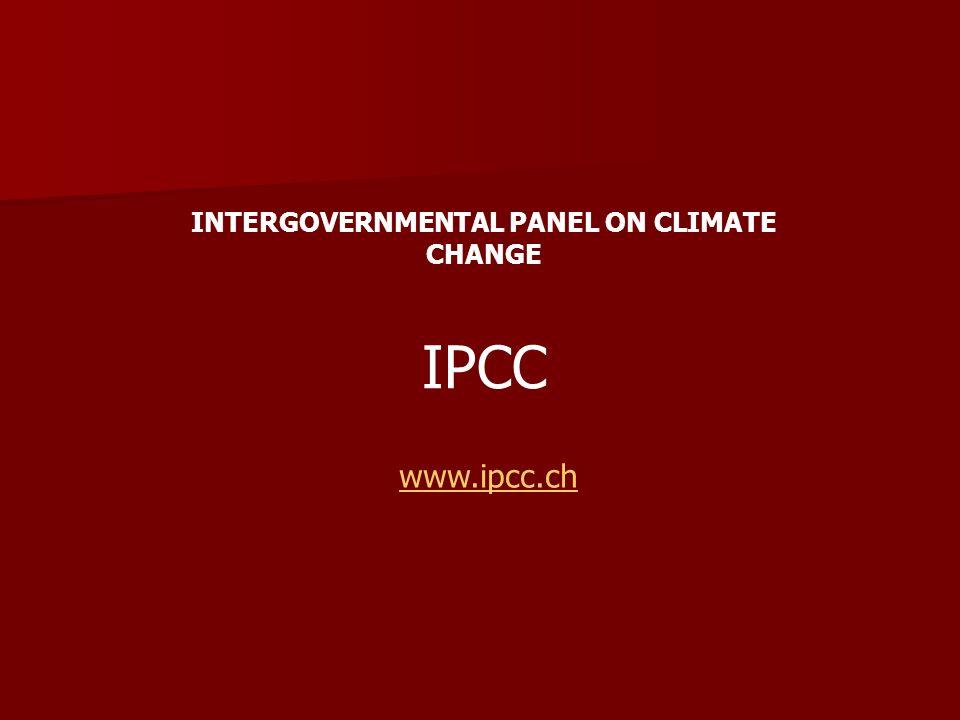 IPCC www.ipcc.ch INTERGOVERNMENTAL PANEL ON CLIMATE CHANGE