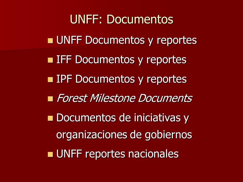 UNFF: Documentos UNFF Documentos y reportes UNFF Documentos y reportes IFF Documentos y reportes IFF Documentos y reportes IPF Documentos y reportes I