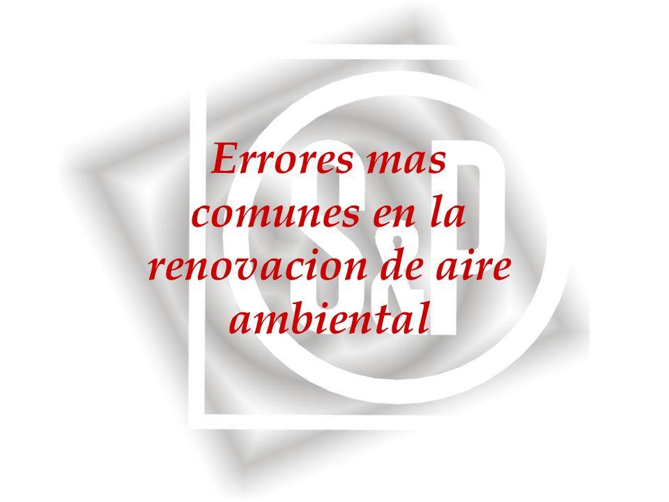 Errores mas comunes en la renovacion de aire ambiental