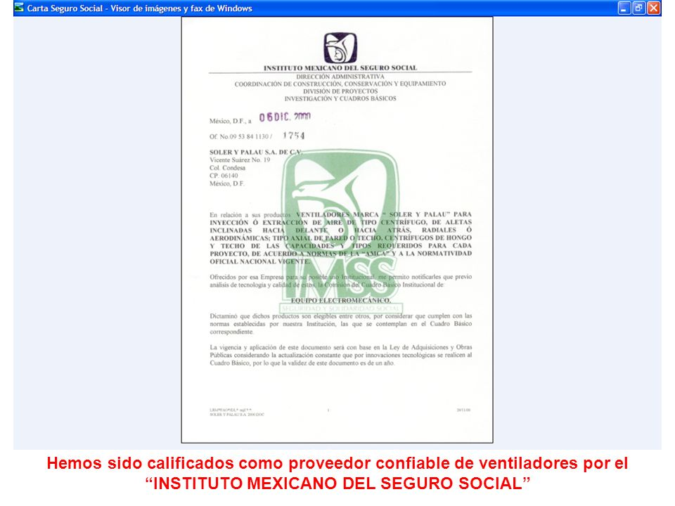 Hemos sido calificados como proveedor confiable de ventiladores por el INSTITUTO MEXICANO DEL SEGURO SOCIAL