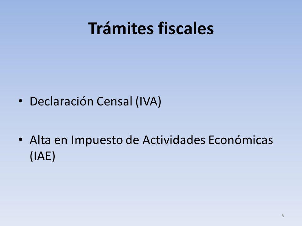 Trámites fiscales Declaración Censal (IVA) Alta en Impuesto de Actividades Económicas (IAE) 6
