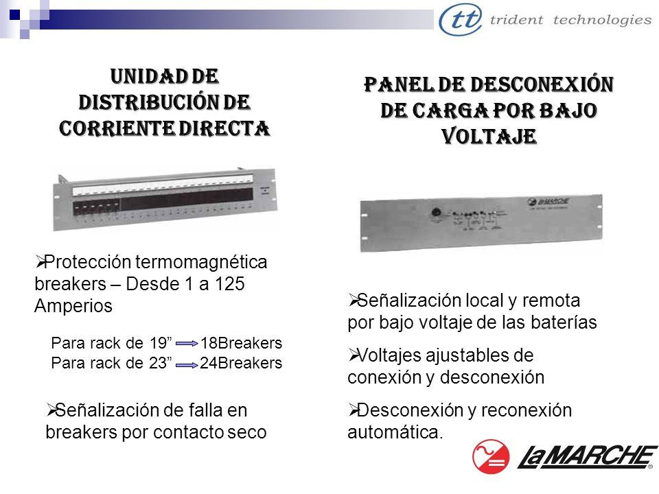 Unidad de distribución de corriente directa Protección termomagnética breakers – Desde 1 a 125 Amperios Señalización de falla en breakers por contacto
