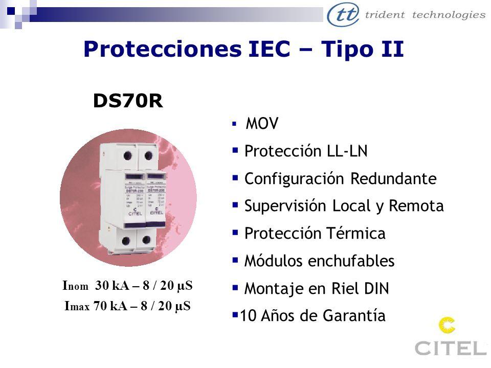 Protecciones IEC – Tipo II DS70R I nom 30 kA – 8 / 20 µS I max 70 kA – 8 / 20 µS MOV Protección LL-LN Configuración Redundante Supervisión Local y Rem