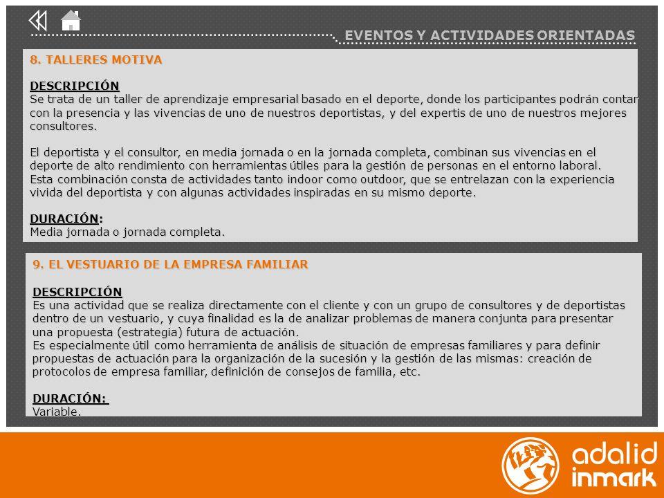 EVENTOS Y ACTIVIDADES ORIENTADAS 8.