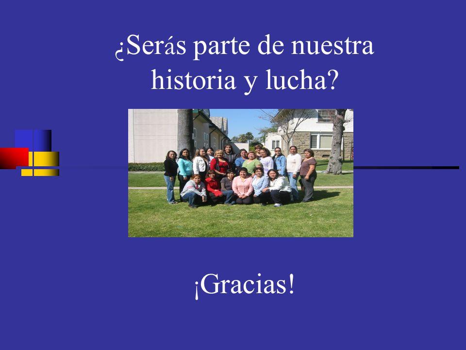 5/7/201428 ¿ Ser á s parte de nuestra historia y lucha? ¡ Gracias!