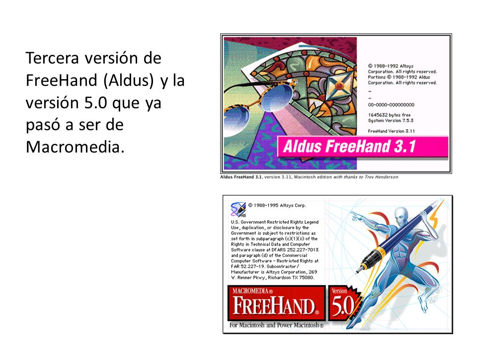 Tercera versión de FreeHand (Aldus) y la versión 5.0 que ya pasó a ser de Macromedia.