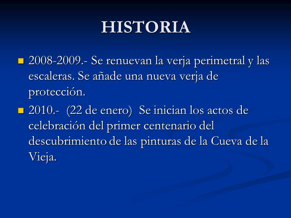 HISTORIA 2008-2009.- Se renuevan la verja perimetral y las escaleras. Se añade una nueva verja de protección. 2008-2009.- Se renuevan la verja perimet
