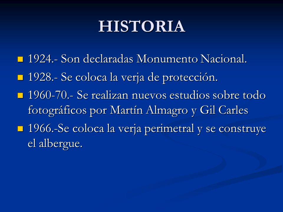 HISTORIA 1924.- Son declaradas Monumento Nacional. 1924.- Son declaradas Monumento Nacional. 1928.- Se coloca la verja de protección. 1928.- Se coloca