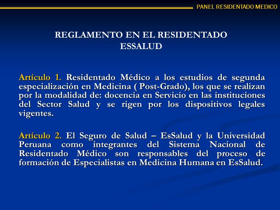 Artículo 1. Residentado Médico a los estudios de segunda especialización en Medicina ( Post-Grado), los que se realizan por la modalidad de: docencia