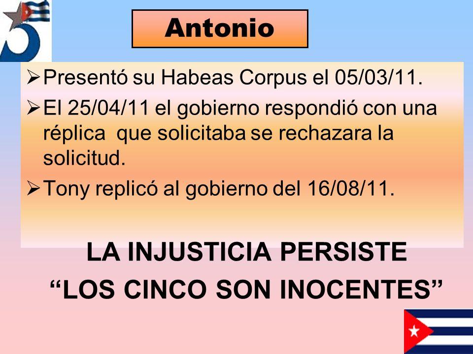Presentó su Habeas Corpus el 05/03/11.