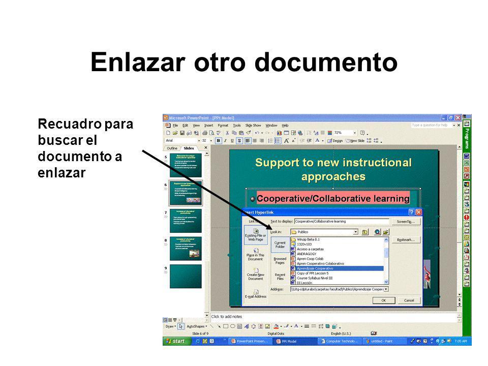 Enlazar otro documento Recuadro para buscar el documento a enlazar