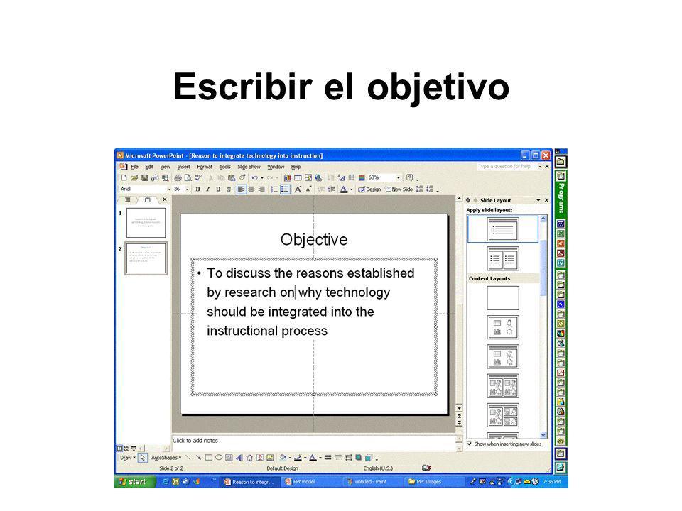 Insertar un gráfico (Clip Art) Menú: Insert Opción: Picture Opción: Clip Art Escribe el tema del gráfico (clip art) deseado en el recuadro Search text del panel de tareas Presiona el botón de Search