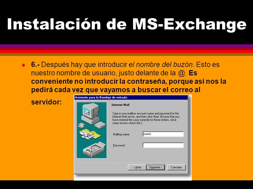 Instalación de MS-Exchange l 6.- Después hay que introducir el nombre del buzón.