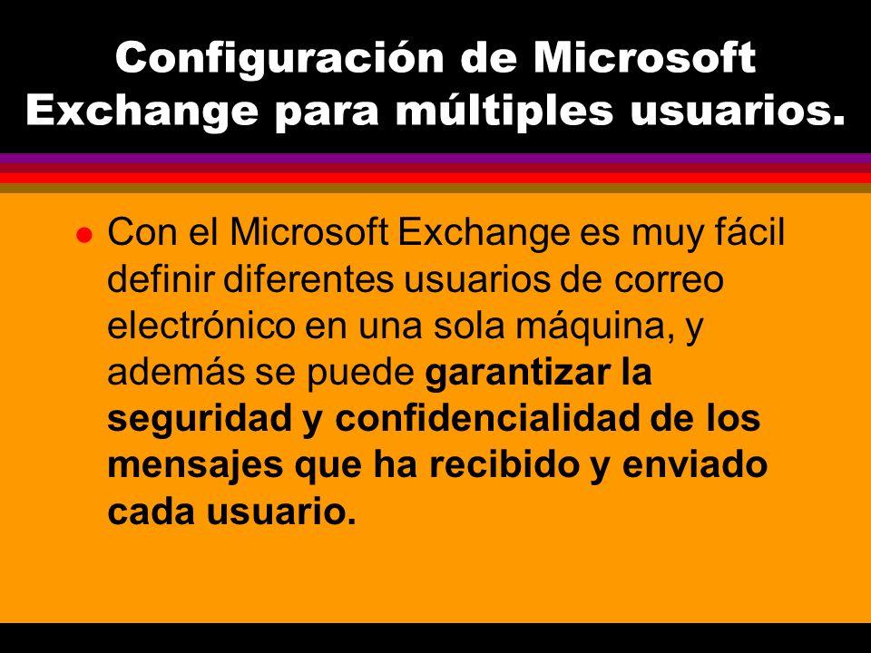 Configuración de Microsoft Exchange para múltiples usuarios.