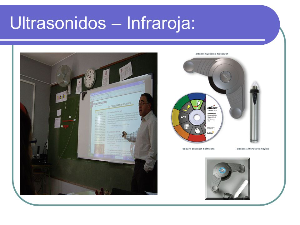 Ultrasonidos – Infraroja: