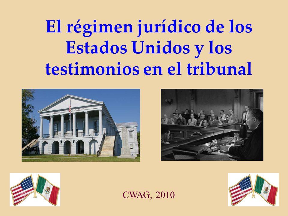 El régimen jurídico de los Estados Unidos y los testimonios en el tribunal CWAG, 2010